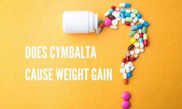 Does Cymbalta Cause Weight Gain?