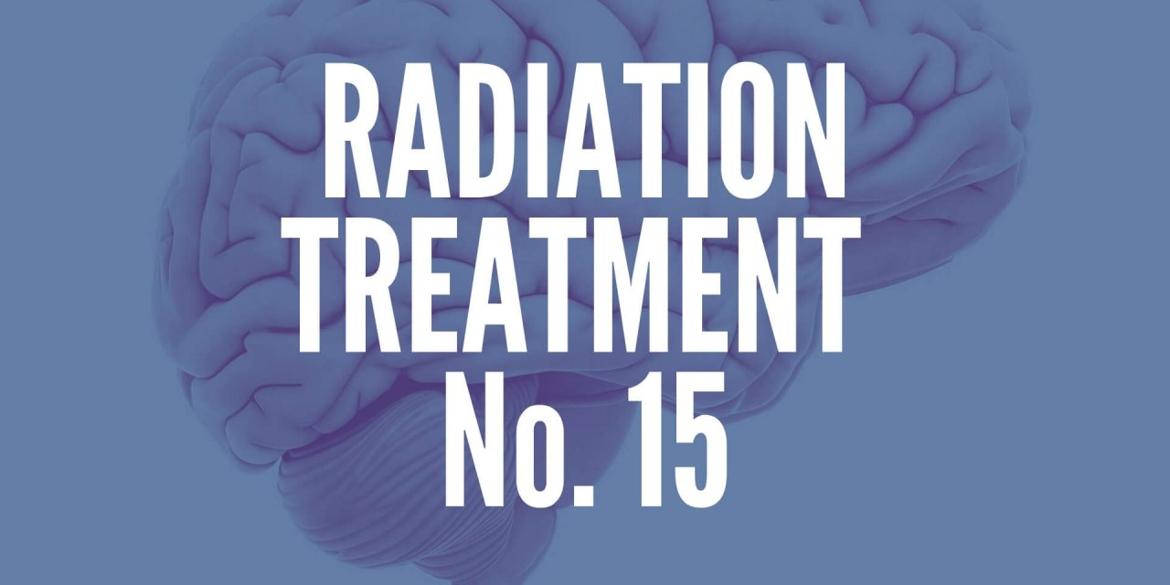 Brain Tumor Radiation Treatment No. 15