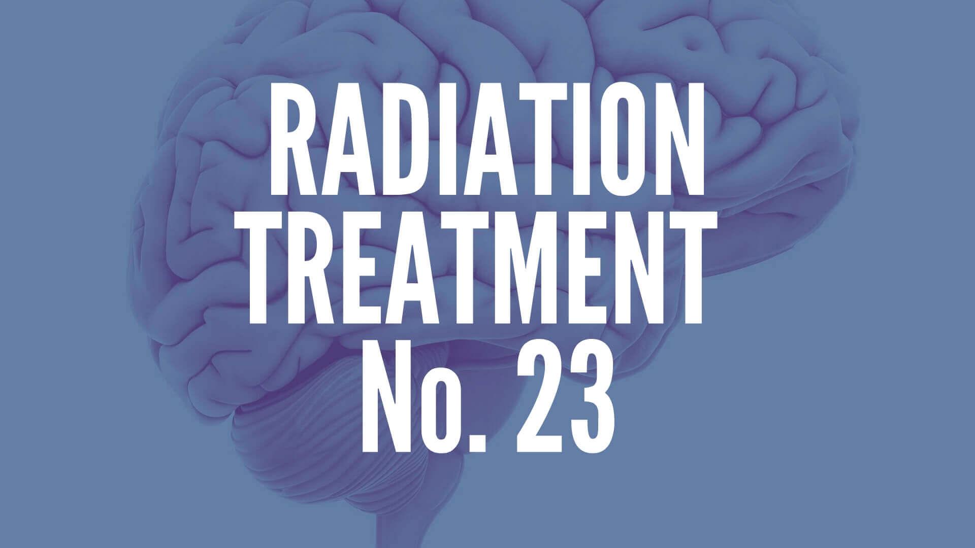 Brain Tumor Radiation Treatment 23