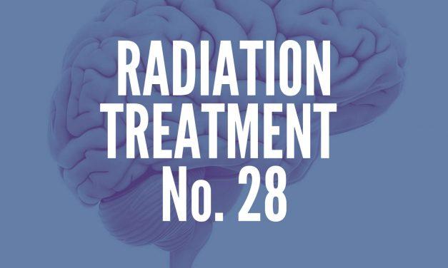 The Last Brain Tumor Radiation Treatment