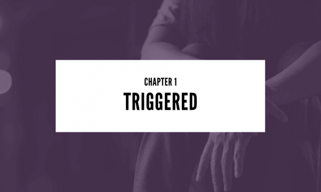 Chapter 1: Triggered