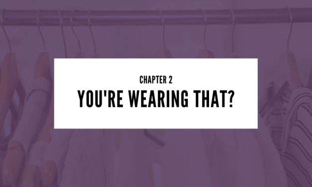 Chapter 2: You're Wearing That?