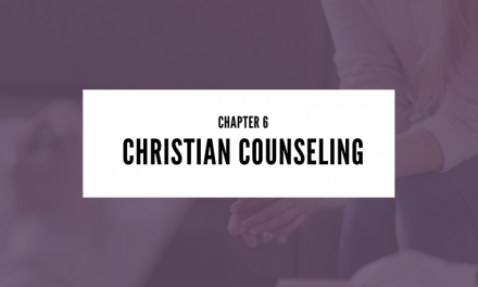 Chapter 6: Christian Counseling