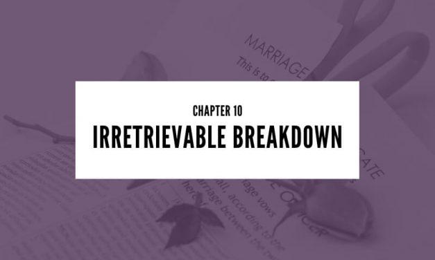 Chapter 10: Irretrievable Breakdown