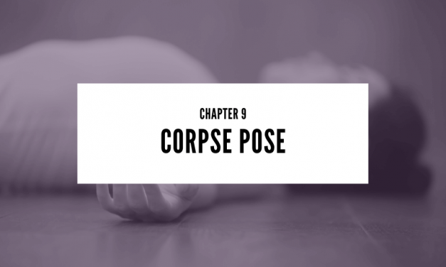 Chapter 9: Corpse Pose