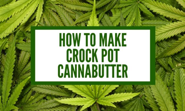 How to Make Crock Pot Cannabutter