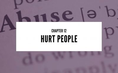 Chapter 12: Hurt People