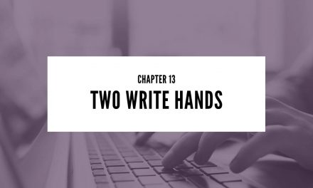 Chapter 13: Two Write Hands