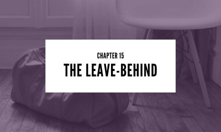 Chapter 15: The Leave-Behind