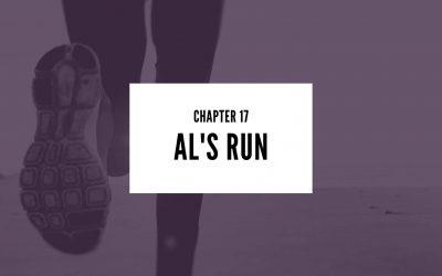 Chapter 17: Al's Run