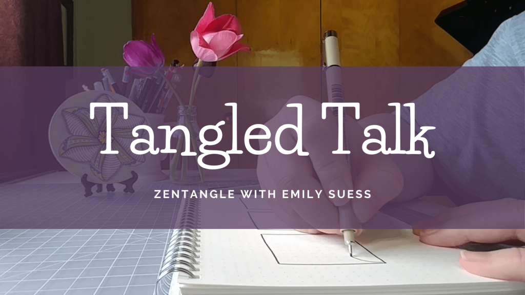 Tangled Talk Episodes Zentangle with Emily Suess Text on a purple background over a picture of a woman drawing with tulips in a vase on the desk.