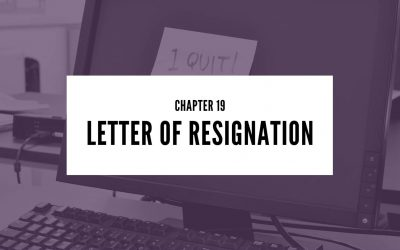 Chapter 19: Letter of Resignation